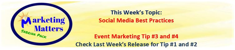 marketing matters header for 8 17 18 social media best practices tip 3 and 4